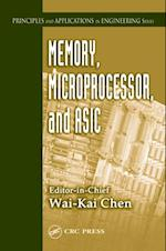 Memory, Microprocessor, and ASIC (Principles and Applications in Engineering)