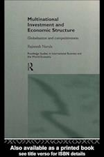 Multinational Investment and Economic Structure (Routledge Studies in International Business and the World Economy)