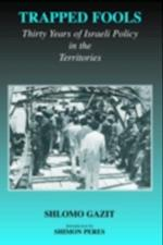 Trapped Fools (Israeli: History, Politics and Society)