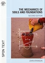 Mechanics of Soils and Foundations, Second Edition af John Atkinson