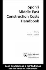 Spon's Middle East Construction Costs Handbook, Second Edition (Spon's International Price Books)