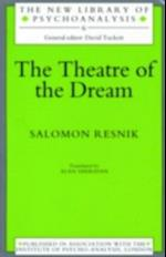 Theatre of the Dream (The New Library of Psychoanalysis)