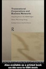 Transnational Corporations and Business Networks (Routledge Advances in Asia-Pacific Business)
