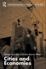 Cities and Economies (Routledge Critical Introductions to Urbanism and the City)