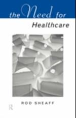 Need For Health Care (Social Ethics and Policy)