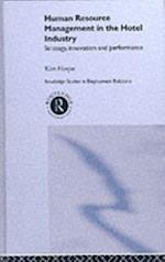 Human Resource Management in the Hotel Industry (Routledge Research in Employment Relations)