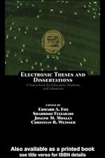 Electronic Theses and Dissertations (Books in Library And Information Science Series)