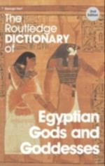 Routledge Dictionary of Egyptian Gods and Goddesses (Routledge Dictionaries)