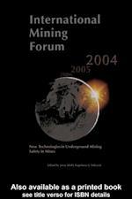 International Mining Forum 2004, New Technologies in Underground Mining, Safety in Mines