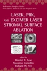 LASEK, PRK, and Excimer Laser Stromal Surface Ablation