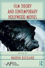 Film Theory and Contemporary Hollywood Movies (Afi Film Readers)
