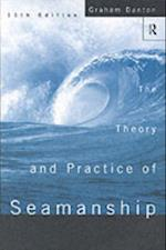 Theory and Practice of Seamanship XI