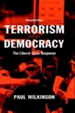 Terrorism Versus Democracy af Paul Wilkinson