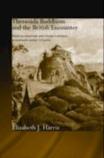 Theravada Buddhism and the British Encounter af Elizabeth Harris