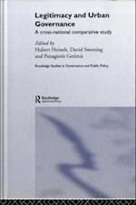 Legitimacy and Urban Governance (Routledge Studies in Governance And Public Policy)