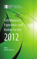 Contemporary Ergonomics and Human Factors 2012 (CONTEMPORARY ERGONOMICS)