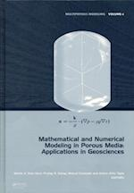 Mathematical and Numerical Modeling in Porous Media (Multiphysics Modeling)