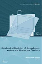 Geochemical Modeling of Groundwater, Vadose and Geothermal Systems af Jochen Bundschuh