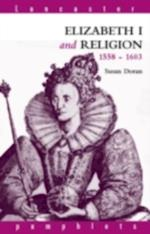 Elizabeth I and Religion 1558-1603 af Susan Doran