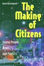 Making of Citizens (Media, Education Andculture)
