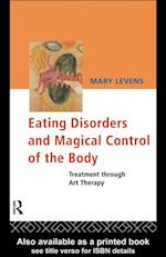 Eating Disorders and Magical Control of the Body