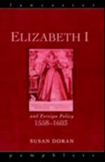 Elizabeth I and Foreign Policy, 1558-1603 af Susan Doran