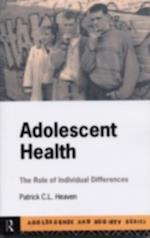 Adolescent Health (Adolescence and Society Series)