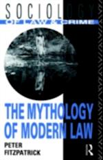 Mythology of Modern Law (Sociology of Law and Crime)
