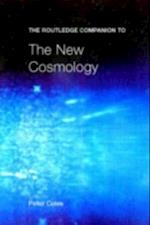 Routledge Companion to the New Cosmology (Routledge Companions)