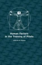 Human Factors in the Training of Pilots