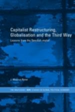 Capitalist Restructuring, Globalization and the Third Way (Routledge/Ripe Studies in Global Political Economy)