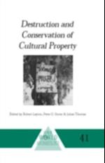 Destruction and Conservation of Cultural Property (ONE WORLD ARCHAEOLOGY)