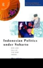 Indonesian Politics Under Suharto (Politics Inasia)