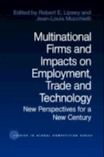 Multinational Firms and Impacts on Employment, Trade and Technology (Routledge Studies in Global Competition)