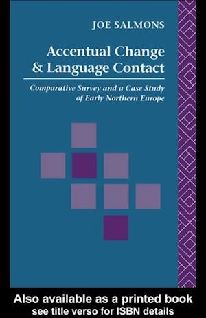 Accentual Change and Language Contact af Joe Salmons