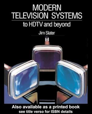 Modern Television Systems af Jim Slater