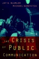 Crisis of Public Communication (Communication and Society)