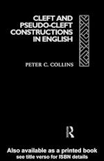 Cleft and Pseudo-Cleft Constructions in English