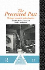 Presented Past (ONE WORLD ARCHAEOLOGY)