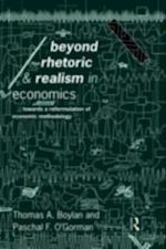 Beyond Rhetoric and Realism in Economics af Thomas Boylan