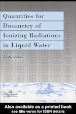 Quantities For Generalized Dosimetry Of Ionizing Radiations in Liquid Water