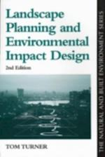 Landscape Planning And Environmental Impact Design af Tom Turner