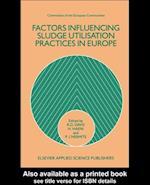 Factors Influencing Sludge Utilization Practices in Europe