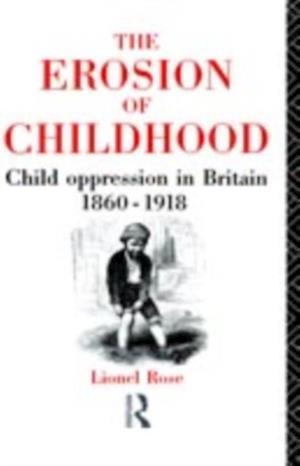 Erosion of Childhood af Lionel Rose