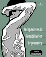Perspectives In Rehabilitation Ergonomics