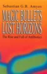 Magic Bullets, Lost Horizons