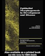 Epithelial Morphogenesis in Development and Disease