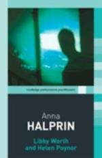 Anna Halprin (Routledge Performance Practitioners)
