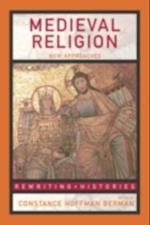 Medieval Religion (Rewriting Histories)