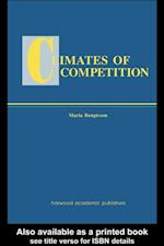 Climates of Global Competition (Routledge Studies in Global Competition)